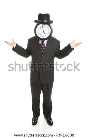 Faceless businessman with a clock for a face, shrugging his shoulders.  Full body isolated on white. - stock photo