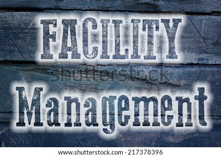 Facility Management Concept text on background - stock photo