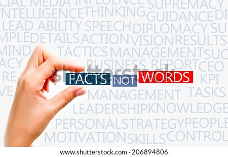 Facts not words concept