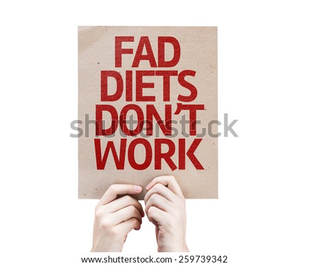 Fad Diets Don't Work card isolated on white background - stock photo