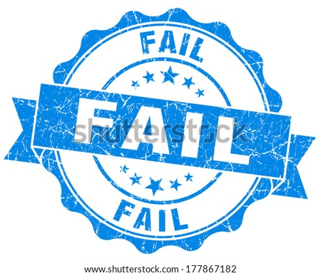 Fail blue vintage seal isolated on white - stock photo