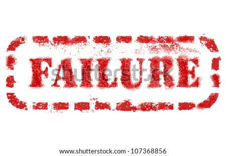 Failure stamp over white background. High detail in high resolution. - stock photo