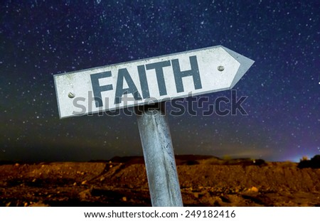 Faith sign with a beautiful night background - stock photo