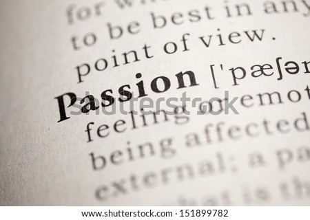 Fake Dictionary, Dictionary definition of the word Passion.