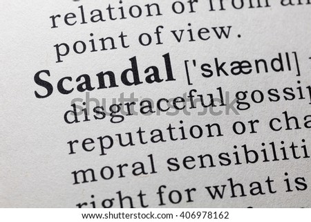 Fake Dictionary, Dictionary definition of the word scandal.