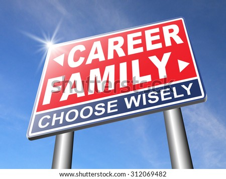 family career balance in work and live your life stress free with relaxation and leisure time change job direction move away from workaholic