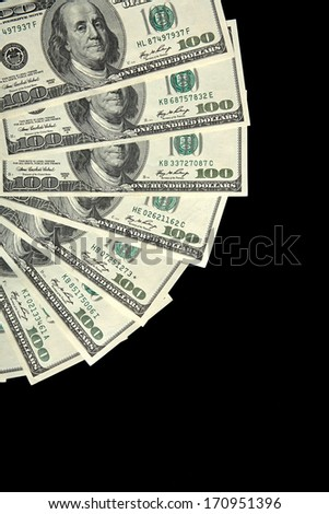 Fan of American money / studio photography of american national currency of hundred dollar isolated on black background
