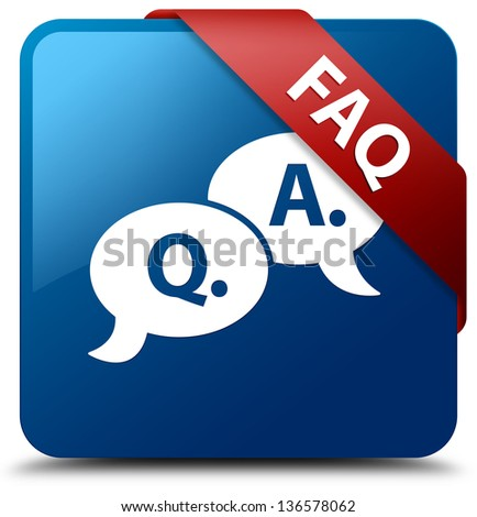 FAQ (question answer talk icon) glassy red ribbon on glossy blue square button - stock photo