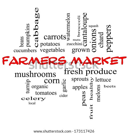 Farmers Market Word Cloud Concept in red caps with great terms such as fresh, produce, local and more. - stock photo