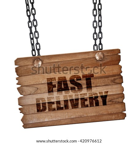 fast delivery, 3D rendering, wooden board on a grunge chain - stock photo