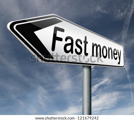 fast easy money quick extra cash make a fortune online income road sign arrow - stock photo