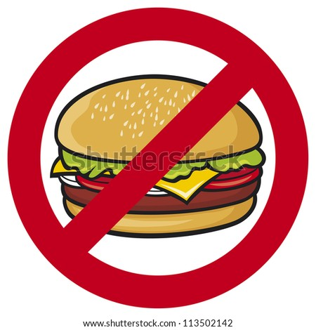 fast food danger label (hamburger, no fastfood sign, stop fast food) - stock photo