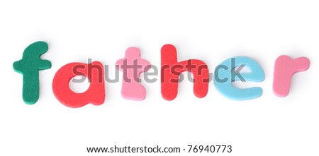 father, colorful letters for child, english word isolated on white