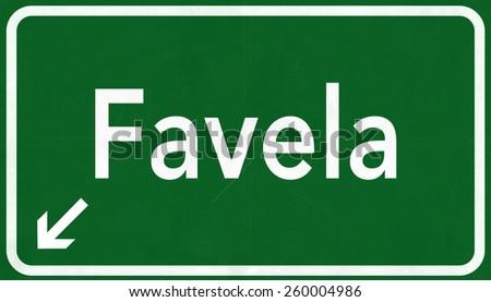 Favela Brazil Highway Road Sign - stock photo