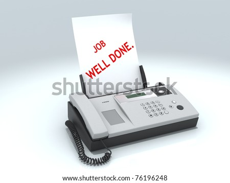 Fax machine with job well done message isolated on white background
