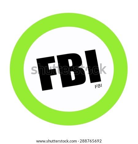 FBI black stamp text on white - stock photo