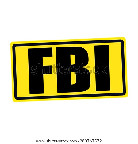 FBI black stamp text on yellow - stock photo