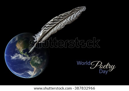 Feather standing on an earth globe against a black background, sample text  World Poetry Day, date concept March 21 for writers and literature, Elements of this image furnished by NASA. - stock photo