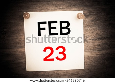 February 23 calendar on note paper   - stock photo