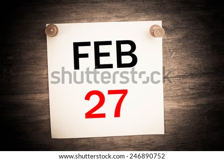 February 27 calendar on note paper   - stock photo
