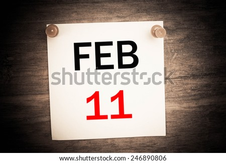 February 11 calendar on note paper   - stock photo