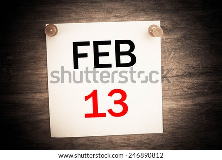 February 13 calendar on note paper   - stock photo