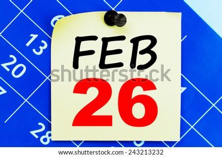 February 26 Calendar. Part of a set - stock photo