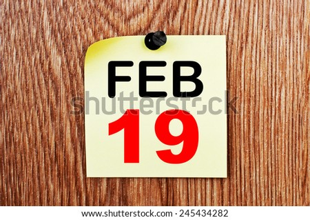 February 19 Calendar. Part of a set - stock photo