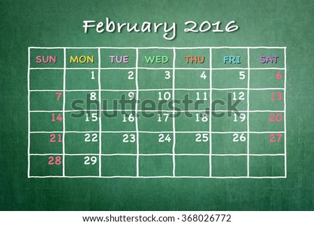 February 2016 Monthly calendar on green chalkboard background with colorful pastel day and dates in freehand grid time table chalk drawing: School/ business time planner conceptual idea for new year  - stock photo
