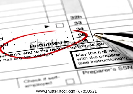 Federal Tax Return Refund - stock photo