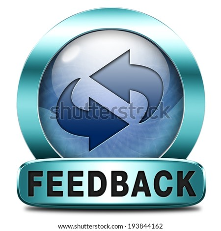 feedback or testimonials icon or button. Publical comments for improvement and customer satisfaction - stock photo