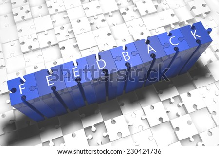Feedback - puzzle 3d render illustration with block letters on blue jigsaw pieces  - stock photo