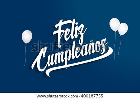 Happy Birthday Feliz Cumpleaños Bon Anniversaire ~ Feliz cumpleanos happy birthday spanish balloons stock illustration