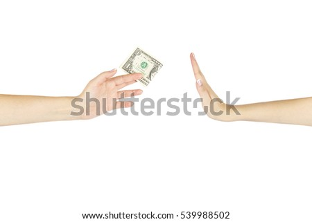 Female hand is giving one dollar another hand on white isolated background.