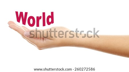 Female hand with word World isolated on white - stock photo