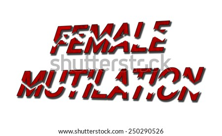 Female mutilation - blood red text shattered - concept of stopping female mutilation