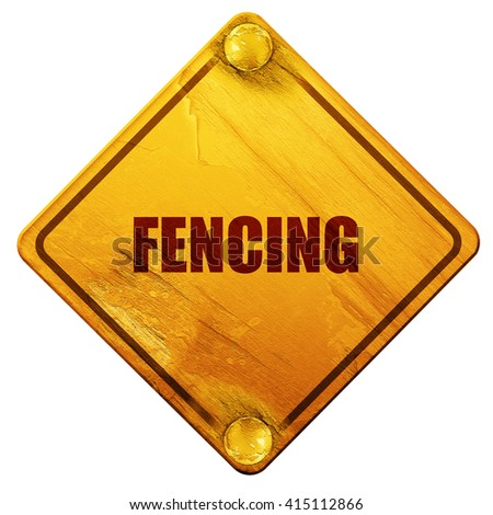 fencing, 3D rendering, isolated grunge yellow road sign - stock photo