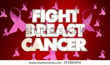 Fight Breast Cancer Ribbons Raise Awareness Beat Disease 3d Words - stock photo