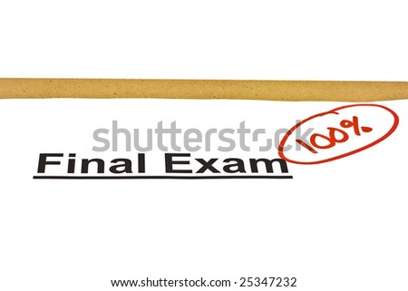 Final exam marked with 100% isolated on white. - stock photo