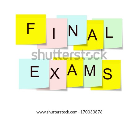 Final Exams written on square colorful sticky notes making a great school concept. - stock photo
