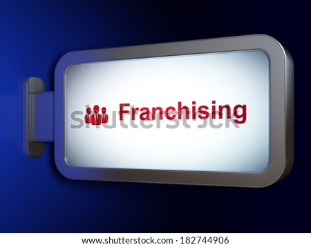 Finance concept: Franchising and Business People on advertising billboard background, 3d render - stock photo
