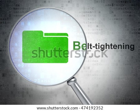 Finance concept: magnifying optical glass with Folder icon and Belt-tightening word on digital background, 3D rendering