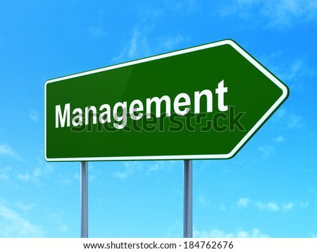 Finance concept: Management on green road (highway) sign, clear blue sky background, 3d render