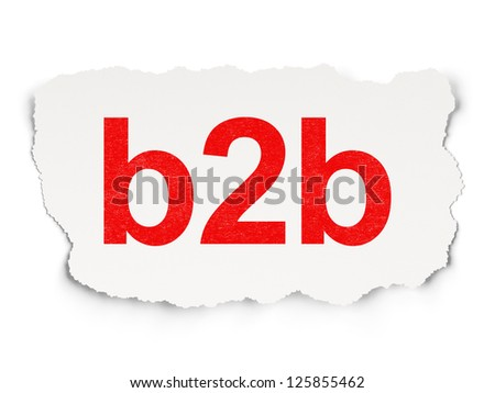 Finance concept: torn paper with words B2b on  background, 3d render - stock photo