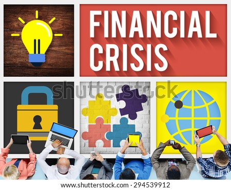 Financial Crisis Accounting Banking Economics Concept - stock photo