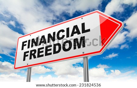 Financial Freedom - Inscription on Red Road Sign on Sky Background.