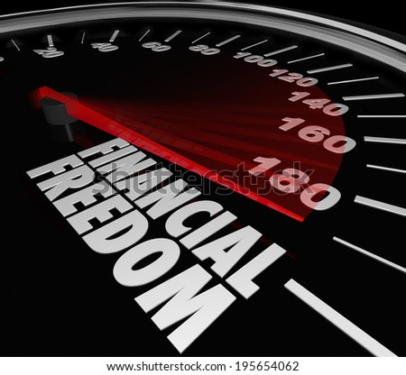Financial Freedom speedometer to illustrate saving money and earning income - stock photo