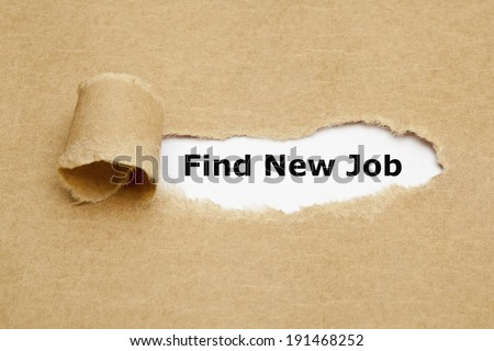 Find New Job, appearing behind torn brown paper. - stock photo