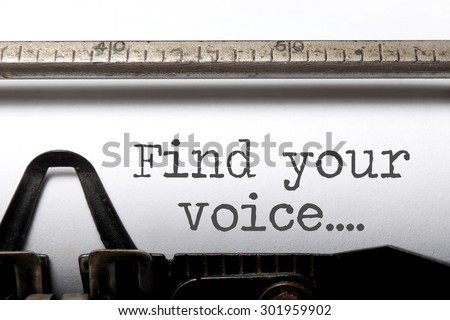 Find your voice printed on an old fashioned typewriter  - stock photo