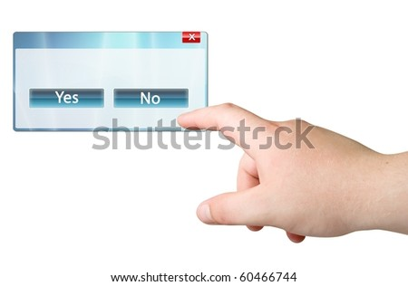 Finger and computer window with Yes/No buttons - stock photo
